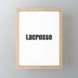Lacrosse Player Lacrosse Fastest Game on Two Feet LAX Framed Mini Art Print