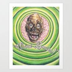 Tarman: More Brains! Art Print