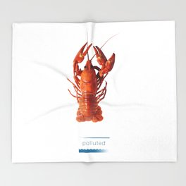 Polluted - Crawfish Lobster Throw Blanket