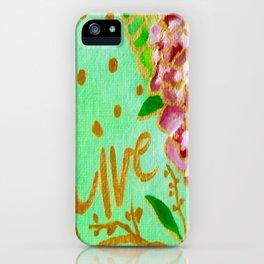 Live Everyday iPhone Case