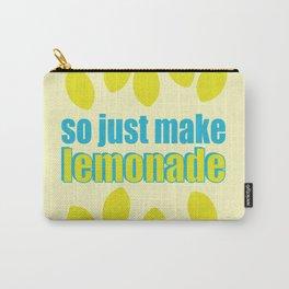 SO JUST MAKE LEMONADE - DANCING LEMONS Carry-All Pouch
