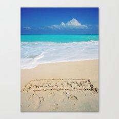 Welcome Home Beach Bum Canvas Print