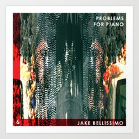 Jake Bellissimo - Problems for Piano - Track 6 Art Print