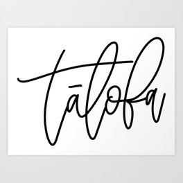 Talofa Calligraphy Art Print
