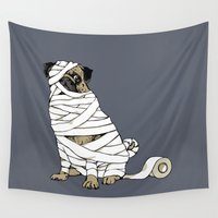 return Wall Tapestries featuring The Mummy Pug Return by Huebucket