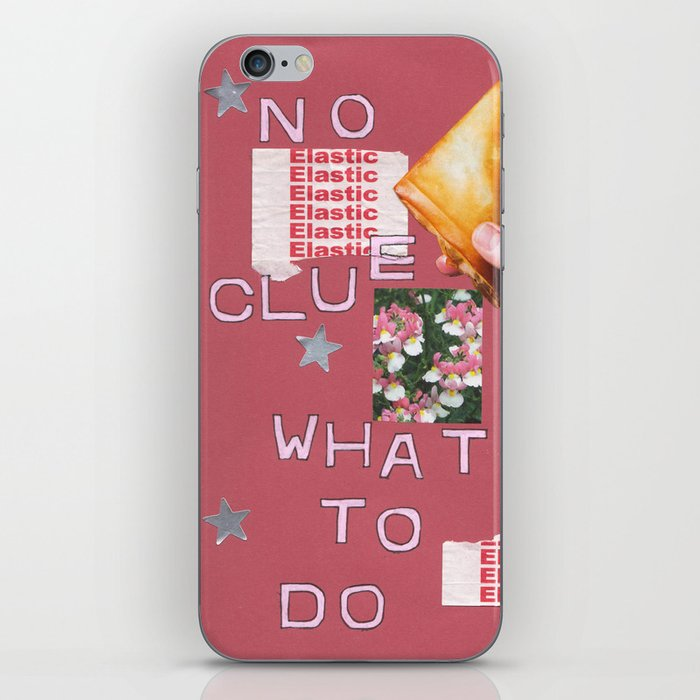 no clue what to do iPhone Skin