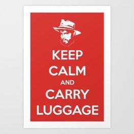Keep Calm And Carry Luggage Art Print