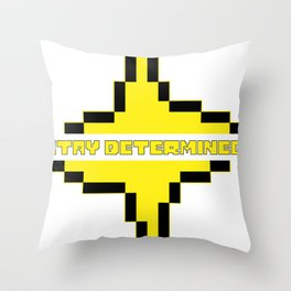 stay determined undertale Throw Pillow
