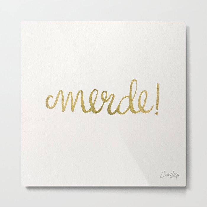 Pardon My French – Gold Ink Metal Print