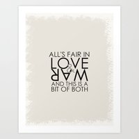 All's fair in love and war, and this is a bit of both Art Print