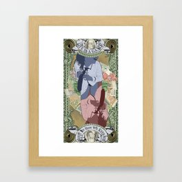 Money is the Difference Between a Business and a Booty Call Framed Art Print