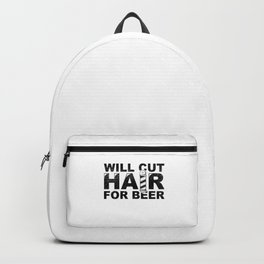 Fun Barber Hairdresser Gift Will Cut Hair For Beer Backpack