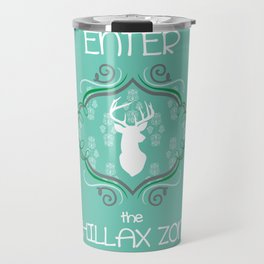 Enter the Chillax Zone - Green Travel Mug