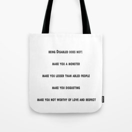 being disabled doesn't make you a bad person Tote Bag
