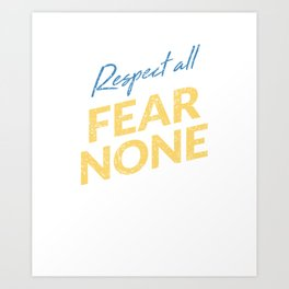 Respect All Fear None - Ice Hockey Dad Art Print