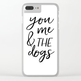 Black And White,Gift For Her,Dog Tag,Dogs Lover,Friends Gift,Quotes,Dog Lovers Gift Clear iPhone Case