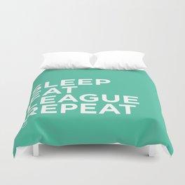 Eat League Sleep Repeat Duvet Cover