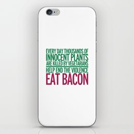 Eat Bacon Funny Quote iPhone Skin