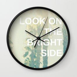 Look on the Bright Side Wall Clock
