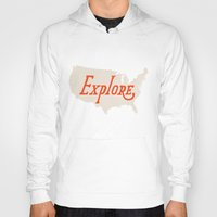 explore Hoodies featuring Explore by Landon Sheely