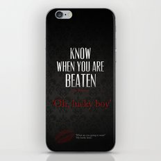 No. 3. Know When You Are Beaten iPhone & iPod Skin