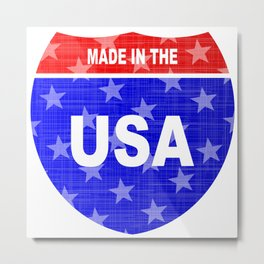 Interstate Made In The USA Sign Metal Print