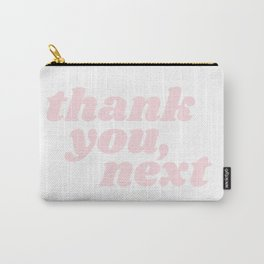 thank you, next Carry-All Pouch