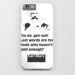 Karl Marx quote 2 iPhone Case