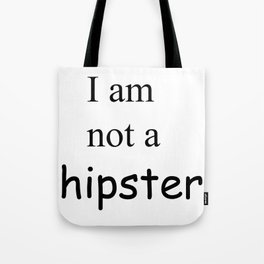 Not a hipster Tote Bag
