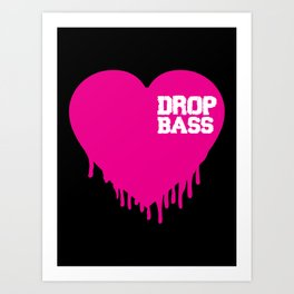 Drop Bass Heart Art Print