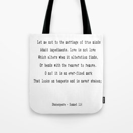 Shakespeare's Sonnet 116 Quote Tote Bag