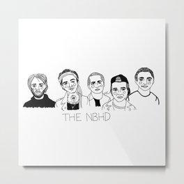 The NBHD Metal Print