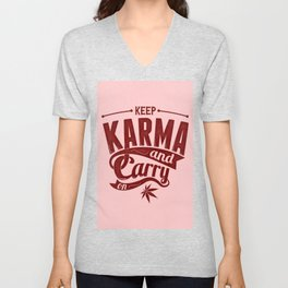 Keep Calm And Carry On - Karma Coral Typography Unisex V-Neck