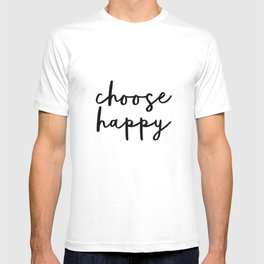 Choose Happy black and white contemporary minimalism typography design home wall decor bedroom T-shirt