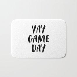 Yay Game Day Football Sports Black Text Bath Mat