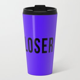 LOSER Travel Mug
