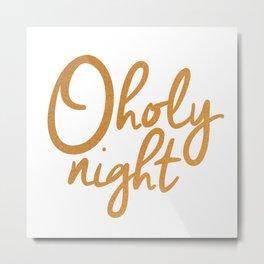 O Holy Night - Gold Metal Print