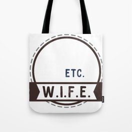 W.I.F.E. - wife, milf - WHITE Tote Bag