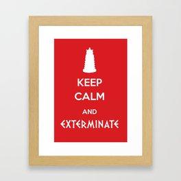 Keep calm and exterminate Framed Art Print