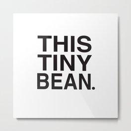 This Tiny Bean Logo Metal Print