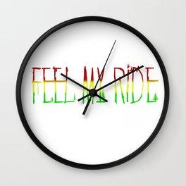 Feel My Ride Wall Clock