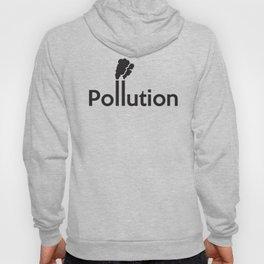 Pollution Hoody