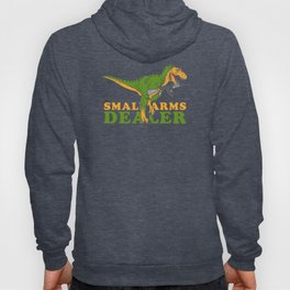 Small Arms Dealer Hoody