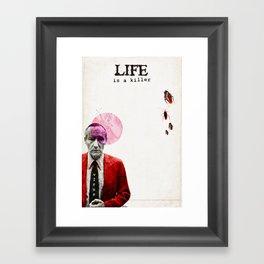 Life is a Killer Framed Art Print