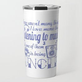 Listening to Music Uncle Travel Mug
