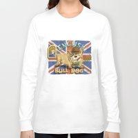english bulldog Long Sleeve T-shirts featuring English Bulldog by Brian Raszka Art & Illustration