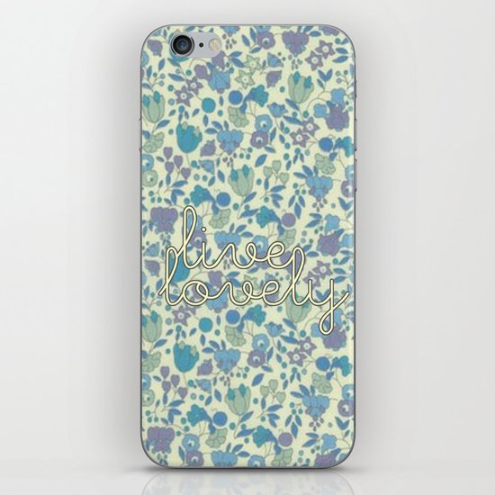 Live Lovely, Print iPhone & iPod Skin