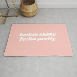 looking shitty feeling pretty Rug