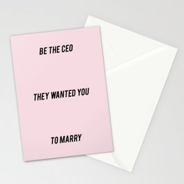 BE THE CEO THEY WANTED YOU TO MARRY Stationery Cards