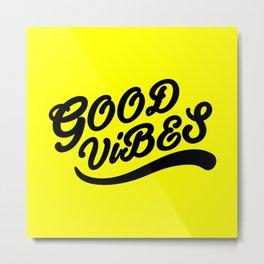 Good Vibes Happy Uplifting Design Black And Yellow Metal Print